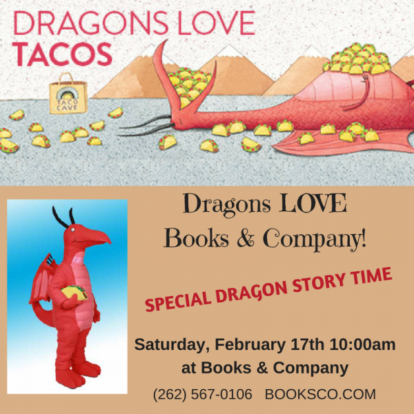 Dragons Love Tacos Storytime Saturday February 17th At 1000am